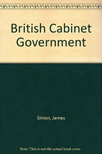 9780044460299: British Cabinet Government