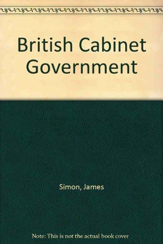 9780044460299: British Cabinet Government