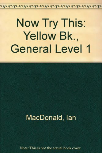 9780044480235: Now Try This: Yellow Bk., General Level 1