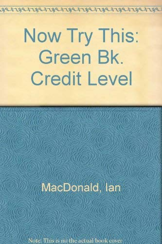 9780044480259: Now Try This: Green Bk. Credit Level