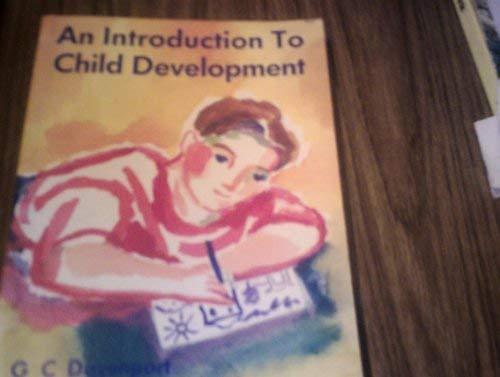 An Introduction to Child Development: Davenport, G.C.