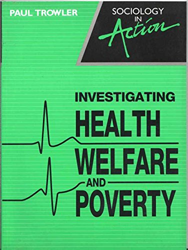 9780044480402: Investigating Health, Welfare and Poverty (Sociology in action)