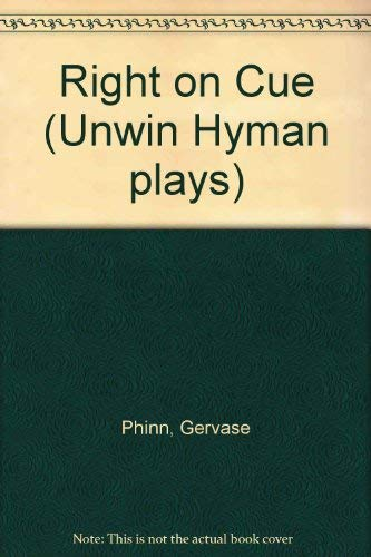 9780044480907: Right on Cue (Unwin Hyman plays)