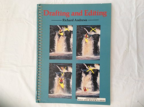 9780044481065: Drafting and Editing (Unwin Hyman skills and resources series)