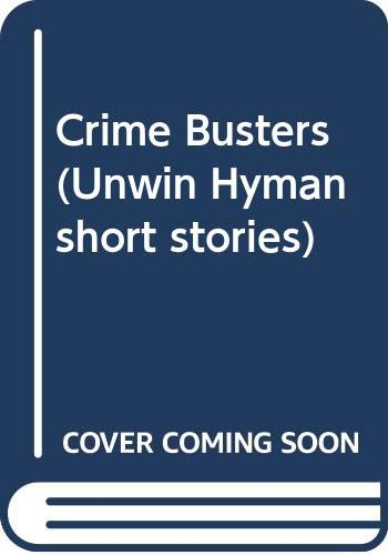 9780044481393: Crime Busters (Unwin Hyman short stories)