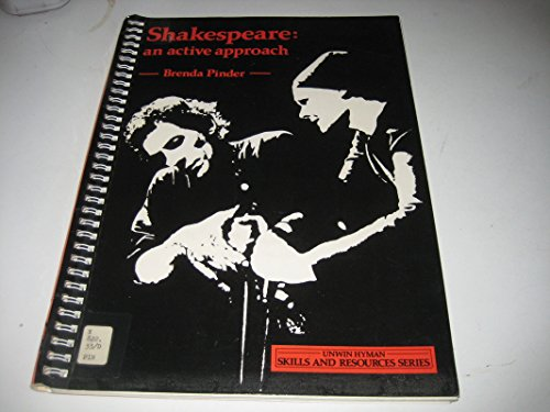 9780044481591: Shakespeare: An Active Approach (Unwin Hyman skills & resources)