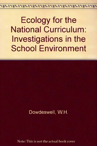 9780044481645: Ecology for the National Curriculum: Investigations in the School Environment