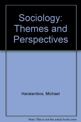 9780044481812: Sociology: Themes and Perspectives