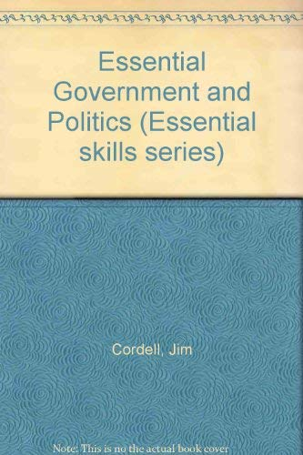 9780044481850: Essential Government and Politics (Essential skills series)