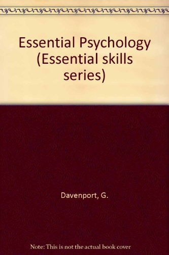 9780044481867: Essential Psychology (Essential skills series)