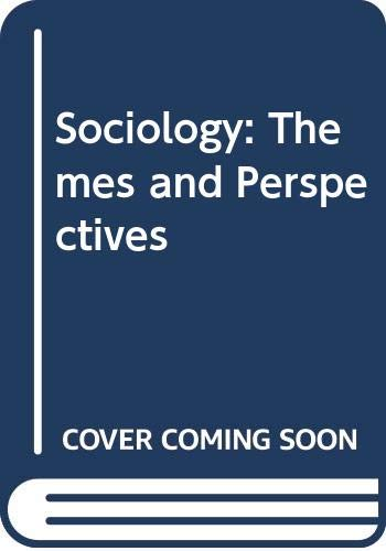 9780044481928: Sociology: Themes and Perspectives