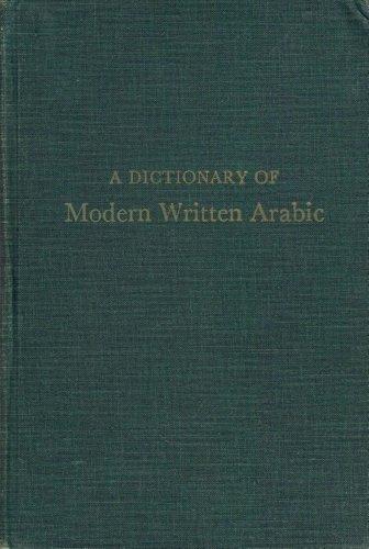 Dictionary of Modern Written Arabic: Wehr, Hans