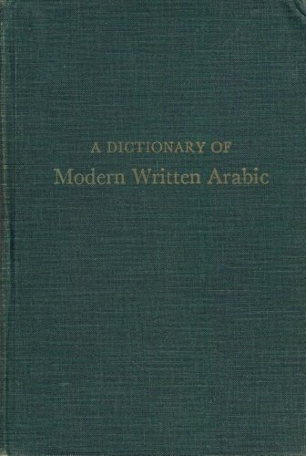 Dictionary of Modern Written Arabic: Wehr, Hans