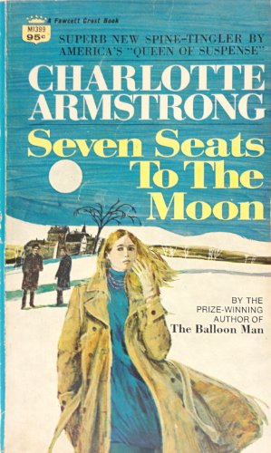 9780044901396: Seven Seats to the Moon