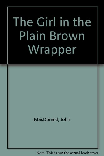 9780044903444: The Girl in the Plain Brown Wrapper