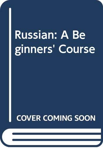 Russian: A Beginners' Course (0044910029) by Hingley, Ronald; Binyon, T.J.