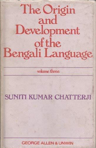 9780044910091: Origin and Development of the Bengali Language: v. 3
