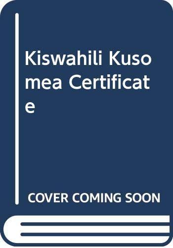 9780044960010: Kiswahili Kusomea Certificate
