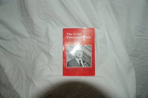 9780044970248: The Soviet Communist Party