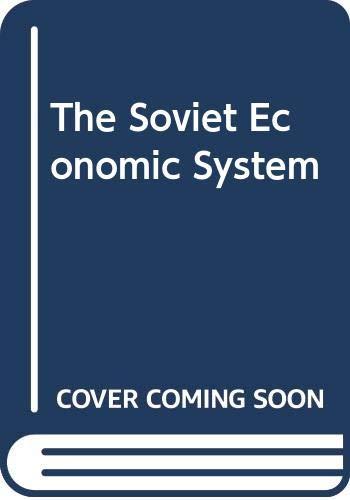 9780044970255: The Soviet Economic System