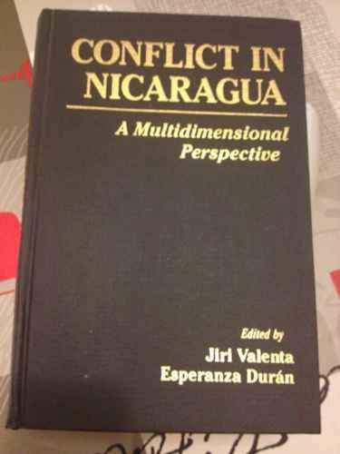 9780044970330: Conflict in Nicaragua: A Multidimensional Perspective