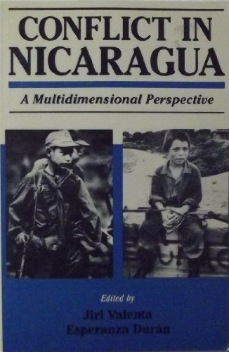 9780044970347: Conflict in Nicaragua: A Multidimensional Perspective