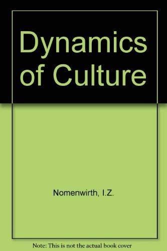 9780044970378: Dynamics of Culture