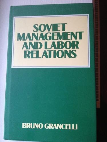 9780044970408: Soviet Management and Labor Relations