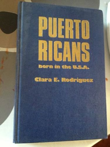 9780044970415: Puerto Ricans: Born in the U.S.A.