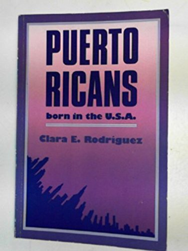 9780044970422: Puerto Ricans: Born in the U.S.A.