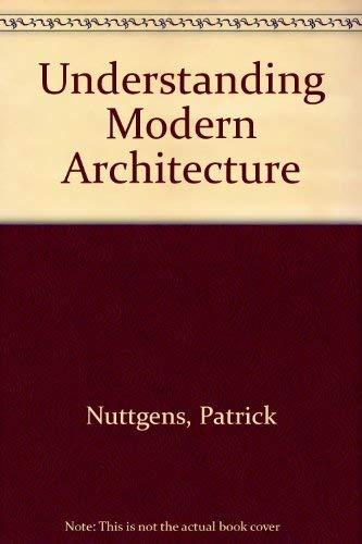 9780045000401: Understanding Modern Architecture
