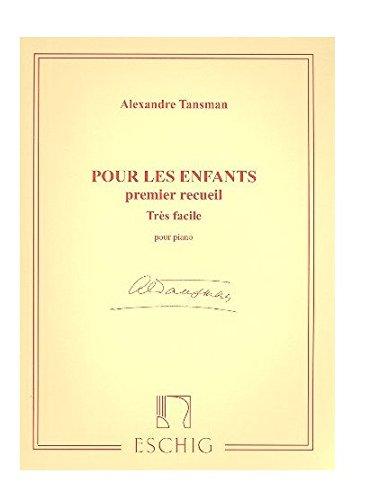 9780045017744: Alexandre Tansman - Pour les enfants - premier receuil - très facile - pour piano