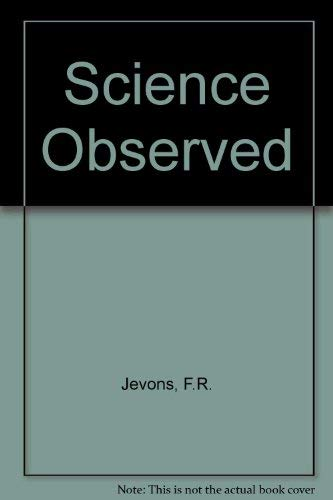 9780045020027: Science Observed