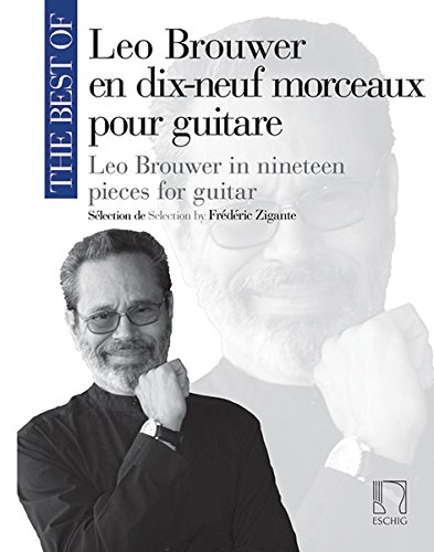 9780045045457: EDITION MAX ESCHIG THE BEST OF : LEO BROUWER - GUITARE Classical sheets Guitar