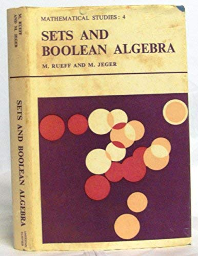 9780045100309: Sets and Boolean Algebra (Mathematical Studies)