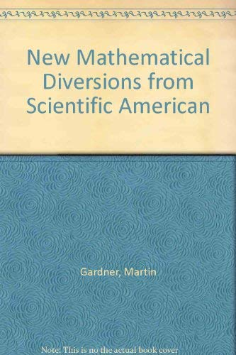 9780045100569: New Mathematical Diversions from