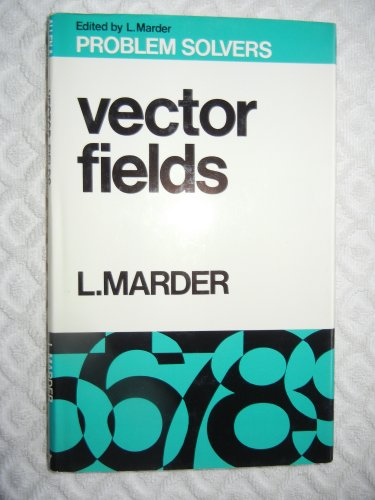 9780045120147: Vector Fields (Problem Solvers)