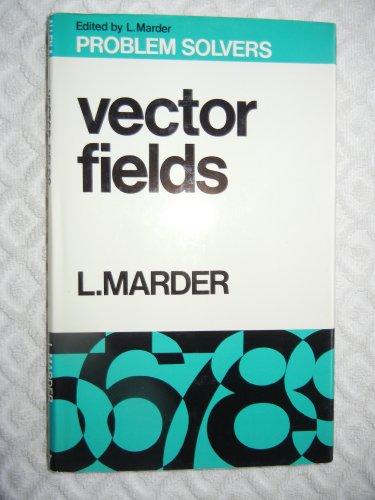 9780045120147: Vector Fields (Problem Solvers)