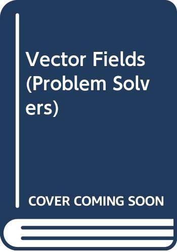 9780045120154: Vector Fields (Problem Solvers)