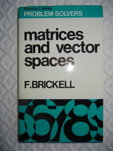 9780045120161: Matrices and Vector Spaces (Problem Solvers)