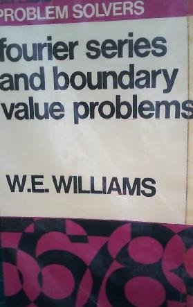 Fourier Series and Boundary Value Problems (Problem: Williams, William Elwyn