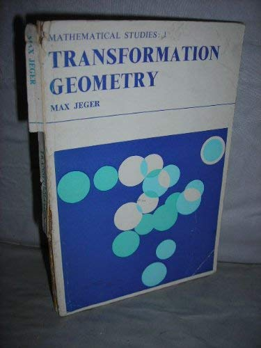 9780045130030: Transformation Geometry (Mathematical Studies)