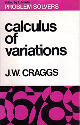 9780045170098: Calculus of Variations (Problem Solvers)
