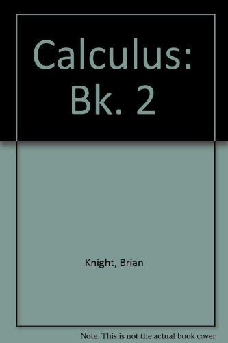 9780045170128: Calculus: Bk. 2