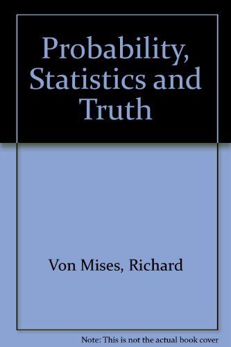 9780045190010: Probability, Statistics and Truth