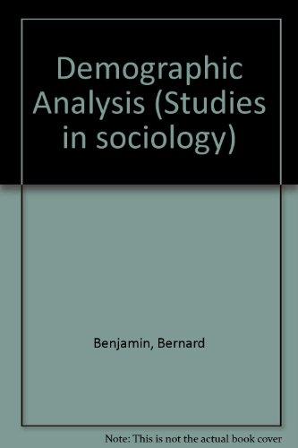 9780045190027: Demographic Analysis (Studies in sociology, 3)
