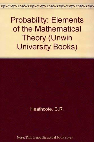 9780045190065: Probability: Elements of the Mathematical Theory (Unwin University Books)