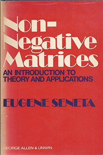 9780045190119: Non-negative Matrices: An Introduction to Theory and Application