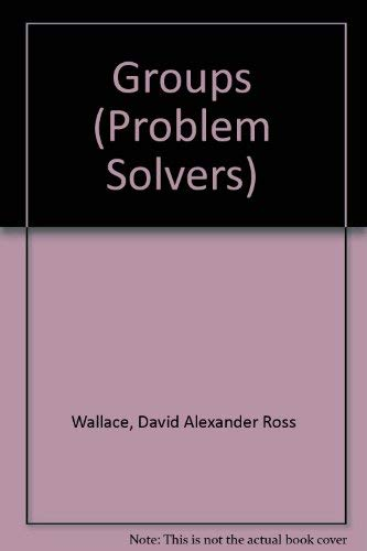 9780045190126: Groups (Problem Solvers)