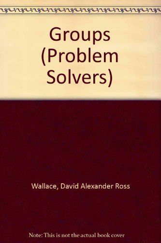 9780045190133: Groups (Problem Solvers ; No. 16)